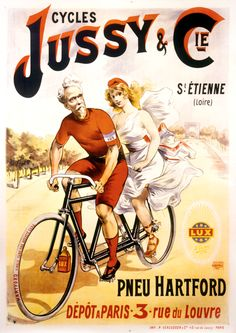 Cycles Jussy and Cie 1900 France - Vintage Poster Reproduction. This vertical French transportation poster features a couple on a tandem bike. He is a grey haired man in red and she is a young woman in white. Tandem Bicycle, Bicycle Art, Art Vintage, Vintage Posters, Vintage Stuff, 24 X 36 Posters, Bike Illustration, Bicycle Brands, Bike Poster