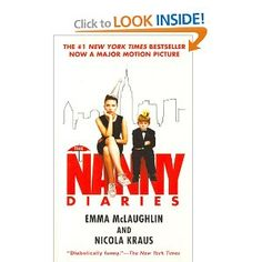 """The Nanny Diaries. Ever since I watched the movie with """"Harvard Hottie"""" Chris Evans (excuse me while I drool!) I loved this story. Really did enjoy the book, a must read. The relationship between Nanny and Grover is the painfully sweet; how people can be ok with not being involved in their child's life baffles me! Very interesting."""