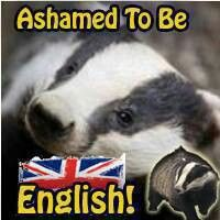 Ashamed. Tomorrow the Tories and farmers will start their cull of badgers.