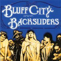 Bluff City Backsliders...FUN