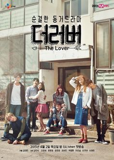 The Lover (South Korea, 2015; Mnet). Starring Oh Jung-se, Ryu Hyun-kyung, Choi Yeo-jin, Jung Joon-young, Ha Eun-seol, Park Jong-hwan, Lee Jae-joon, and Takuya. Airs Thursdays at 11 p.m. (1 ep/week) [Info via HanCinema, DramaBeans, and Wikipedia.] >>> Currently available on Viki.