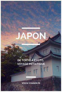 #Japon : de #Tokyo à #Kyoto, voyage initiatique / Yonder