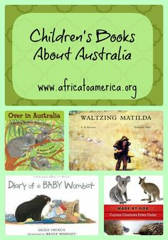 Children's Books About Australia: A List - Africa to America. What a great book list!!!