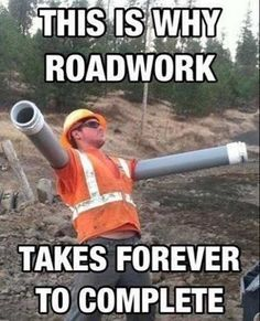 Funny pictures about Scumbag road workers. Oh, and cool pics about Scumbag road workers. Also, Scumbag road workers. Memes Humor, Funny Memes, Farts Funny, Funny Captions, Videos Funny, Humor Quotes, Picture Captions, Funny Cute, Jokes