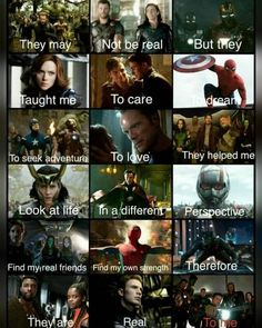They may not be real, but they taught me to care, to dream, to seek adventure, t. Marvel Universe : They may not be real but they taught me to care to dream to seek adventure t Avengers Humor, Marvel Avengers, Marvel Comics, Hero Marvel, Funny Marvel Memes, Dc Memes, Marvel Films, Avengers Movies, True Memes