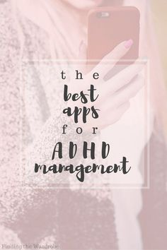 The Best Apps for ADHD Management