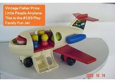 Fisher Price Play Family jet... I lost it when we moved and I still miss it, lol