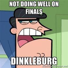 Not doing well on finals Dinkleburg | Dinkleberg