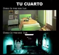 Las dos perspectivas de las habitaciones, una con luz y la otra sin luz  #Humor #Risas