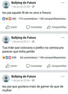 Via: Bullyng do Futuro – Facebook