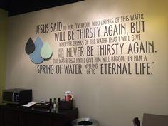 wall art The Well at Pinelake Church