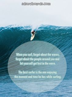 When you surf! #quote