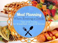 How to Meal Plan When Renting a Condo/Vacation Home! #vacationtips #beach #vacation