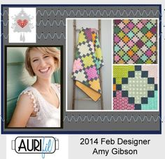 """My February Designer is Amy Burg Gibson from Denver Colorado, her company name is @Sally McWilliam Baas-Dam Stitchery Dickory Dock . Amy is an incredible teacher. She hosted the first free Block of the Month for Craftsy and people fell in love with her. She has had several new workshops there, but her own patterns and sew alongs.""""  To read more  http://auribuzz.wordpress.com/2014/02/01/february-designer-of-the-month-amy-gibson/#more-3982"""