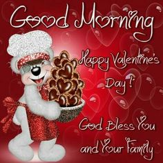 Creddy Bears - Good Morning Happy Valentine's Day God Bless You And Your Family Happy Valentines Day Pictures, Happy Valentine Day Quotes, Valentines Day Wishes, Valentines Greetings, Be My Valentine, Valentine Treats, Valentine Cards, Vintage Valentines, Good Morning Happy