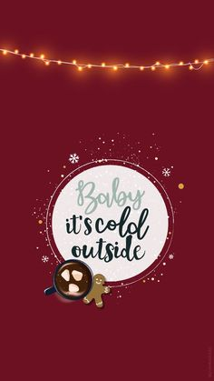 Christmas wallpaper – Baby it's cold outside + greeting cards – Chris … Fond d'écran Noël – Baby it's cold outside + cartes de voeux – Chris … Christmas wallpaper – Baby it's cold outside + greeting cards – Christmas background – iPhone background Christmas Phone Wallpaper, Holiday Wallpaper, Handy Wallpaper, Screen Wallpaper, Christmas Mood, Christmas Quotes, Christmas Pictures, Christmas Wreaths, Wallpaper Telephone