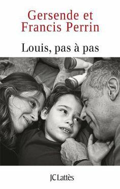 Louis pas à pas de Francis Perrin et autres, http://www.amazon.fr/dp/2709638061/ref=cm_sw_r_pi_dp_-A2ntb09ESYXT/278-4964815-2793859