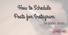How to Schedule Posts for Instagram