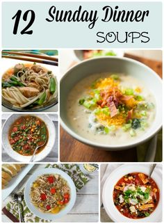 12 Sunday Dinner Soups from Foodie.com - family and friends meal time and fellowship StuffedSuitcase.com
