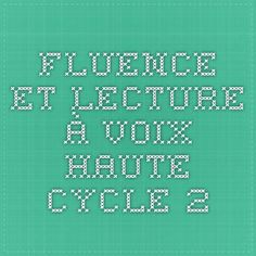 Fluence et lecture à voix haute cycle 2 Cycle 2, Periodic Table, Math Equations, Reading, School, Readers Workshop, Exercises, Owls, Periodic Table Chart