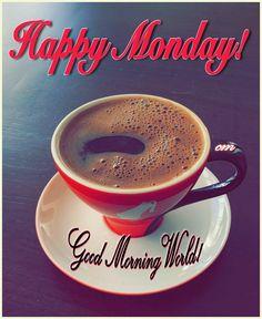 Hello Monday! Good Morning World!  #photos #images #hello #hellomonday #newweek #world #goodmorningworld #goodmorningpost #post #goodmorning #good #morningpost #morning #new #week #gmw #happy #mondaymotivation  #gm #coiffeearr #mondays #posts #quoteart #riseandgrind #riseandshine #coffee #monday #coffeemakesmesmile #roses #coffeeshopvibes