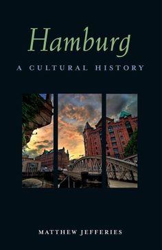 Hamburg: A Cultural History (Cultural Histories) by Matthew Jefferies. $11.70. Publisher: Interlink Pub Group; 1 edition (June 20, 2011). Author: Matthew Jefferies. Series - Cultural Histories. Publication: June 20, 2011. Save 22% Off!