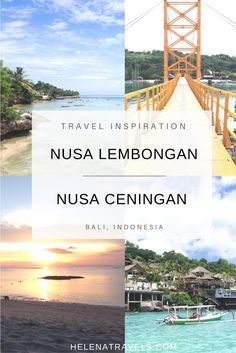 Photo gallery to inspire you to visit Bali's beautiful neighbor islands Nusa Lembongan and Nusa Ceningan