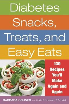 The NOOK Book (eBook) of the Diabetes Snacks, Treats, and Easy Eats: 130 Recipes You'll Make Again and Again by Barbara Grunes at Barnes & Noble. Baby Snacks, Clean Eating Snacks, Healthy Eating, Diabetic Recipes, Healthy Recipes, Healthy Snacks, Snacks Recipes, Diet Recipes, Diabetic Snacks Type 2