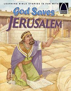 God Saves Jerusalem - Arch Books (Arch Books (Paperback))