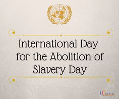 International Day for the Abolition of Slavery Day