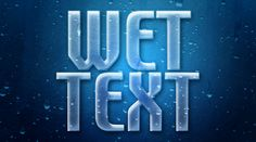 Wet Window Text Effect With Photoshop