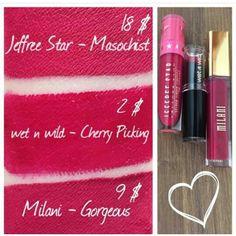 Jeffree Star Cosmetics Velour Liquid Lipstick in Masochist $18 Dupes: Milani Gorgeous $9 Wet n Wild in Cherry Picking $2