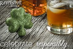 This St. Patrick's Day celebrate responsibly and pour that Irish whiskey in a Ravenscroft Crystal glass!
