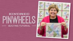 Learn to make the Kindred Pinwheels with Jenny from Missouri Star Quilt Co.