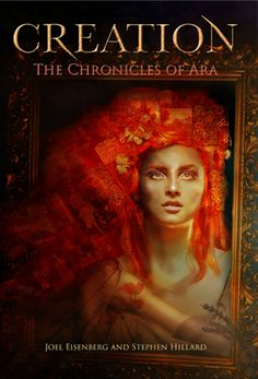 Book Lovers Life: Creation: The Chronicles Of Ara by Joel Eisenberg and Steve Hillard Cover Reveal and Giveaway!
