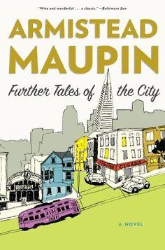 Further Tales of the City by Armistead Maupin, http://www.amazon.com/dp/B006IY9JMW/ref=cm_sw_r_pi_dp_qcn4tb1E48Q9B