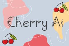 Cherry Ai is a sweet decorative font, featuring lovely cherry ornaments. Fall in love with its authentic feel and use... Cute Fonts, Pretty Fonts, Fancy Fonts, All Fonts, Script Fonts, Web Design, Graphic Design, Fruit Illustration, Free Fonts Download