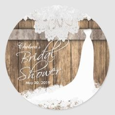 Personalized Bridal Shower in Rustic Wood & White Lace Classic Round Stickers - DIY wedding favors - stationary
