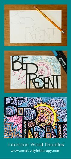 Intention Word Doodle | Creativity in Therapy | Carolyn Mehlomakulu (art therapy interventions and ideas). This art therapy activity is easy to implement and helps to build a positive focus for clients. Good activity for individual therapy or group therapy.