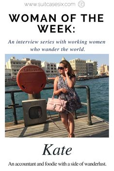 An interview with accountant Kate Luna, to learn about why she travels, how she balances it with her 9-5 job, and her suggestions for other women who are interested in her lifestyle. | Suitcase Six | Interviews | WOW | Woman of the Week | Travel | Wanderlust | Backpacking | Exploring | Women | Female Empowerment