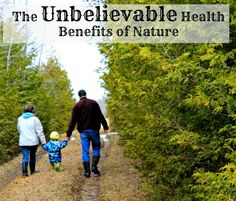 Unbelievable Health Benefits of Nature Walks from How Wee Learn