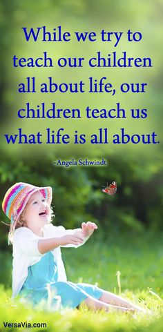 Our children teach us what life is all about. Child Teaching, Parenting Quotes, What Is Life About, Motivational Quotes, Wisdom, Words, Disney Characters, Children, Inspiration