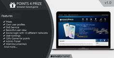 Points4Prize v1.0 - Create your own browser game . Points4Prize has features such as High Resolution: Yes, Compatible Browsers: IE7, IE8, IE9, IE10, IE11, Firefox, Safari, Opera, Chrome, Software Version: PHP 5.x, PHP 5.0 - 5.2, PHP 5.3, PHP 5.4, PHP 5.5, MySQL 5.x