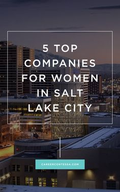 On the #jobhunt in #SLC? Check-out these top 5 companies w/ perks for women. #1800Contacts #ClearLink #HealthCatalyst #BambooHR #PluralSight #SaltLakeCity #JobSearch #NewJob