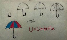 U = Umbrella Teach your kids through this wonderful technique Drawing Lessons For Kids, Art Drawings For Kids, Easy Drawings, Animal Drawings, Art Lessons, Art For Kids, Drawing Ideas, Sketch Ideas, Simple Pictures
