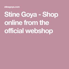 Stine Goya - Shop online from the official webshop