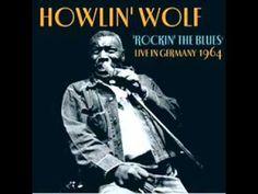 Howlin' Wolf - Rockin' the Blues.wmv