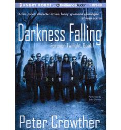 Darkness Falling by Peter Crowther