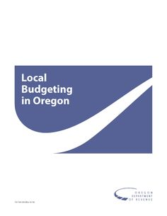 Local budgeting in Oregon by Oregon Department of Revenue