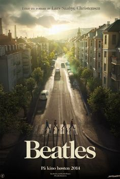"""Poster for the Norwegian movie """"Beatles"""" (2014). Based on the 80's novel by Lars Saabye Christensen, following four boys growing up in Oslo in the 60's."""